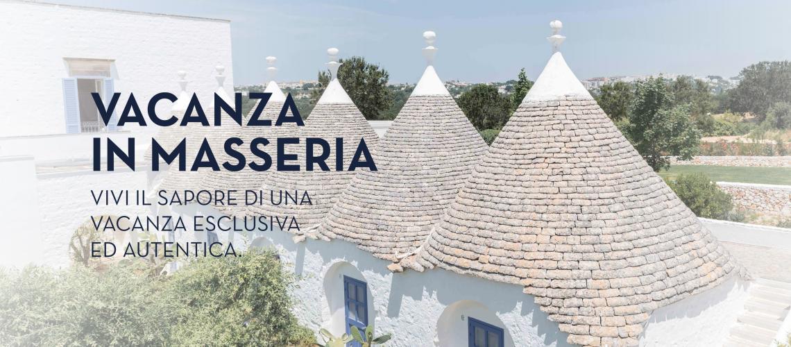 Vacanze in Masseria